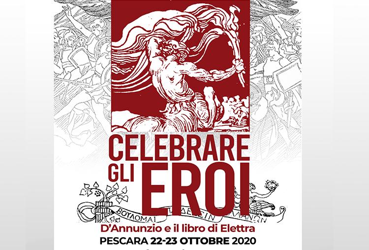 Celebrare gli eroi - D'Annunzio e il libro di Elettra